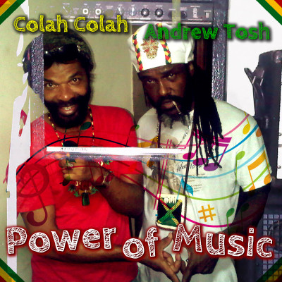 """""""Power of Music"""" Andrew Tosh and Colah Colah- Power of Music-Island Stage Magazine"""