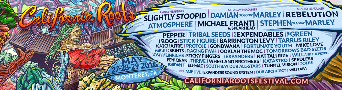 The California Roots Music and Arts Festival Pioneers a Green Festival in Monterey, CA May 27 – 29- Island Stage Magazine